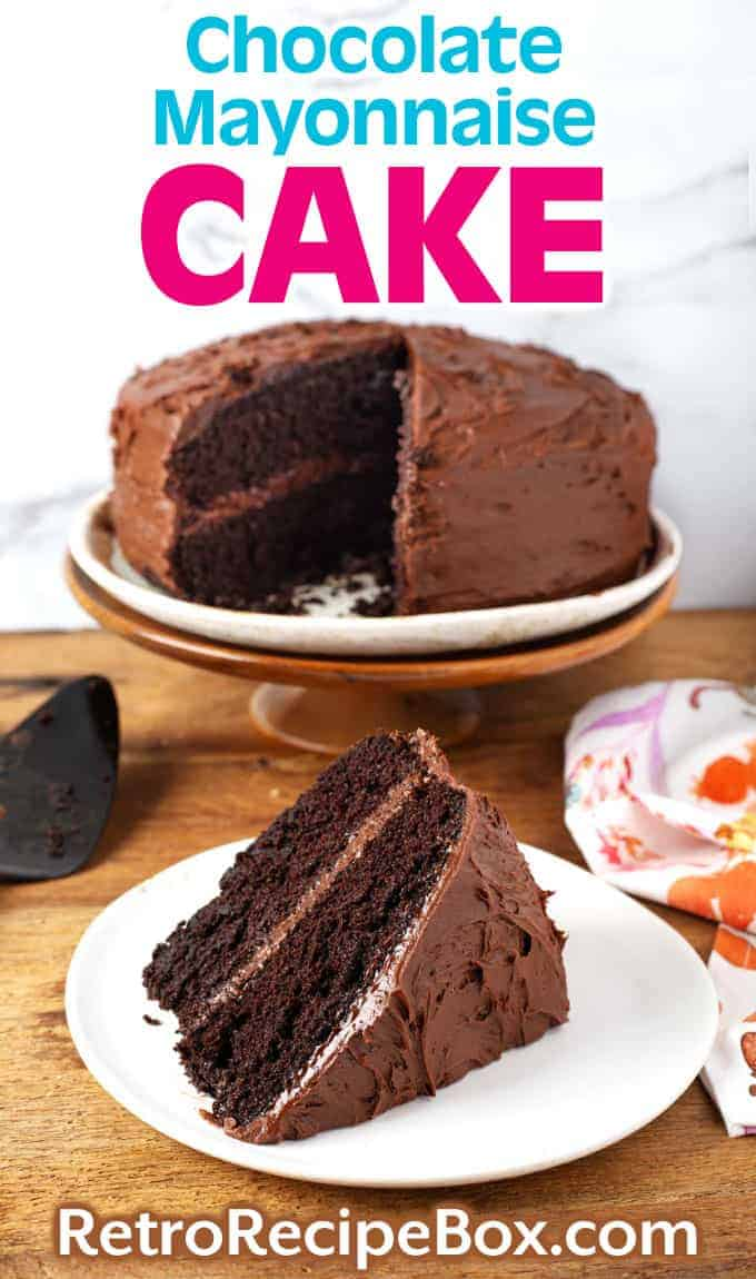 Chocolate Mayonnaise Cake pin