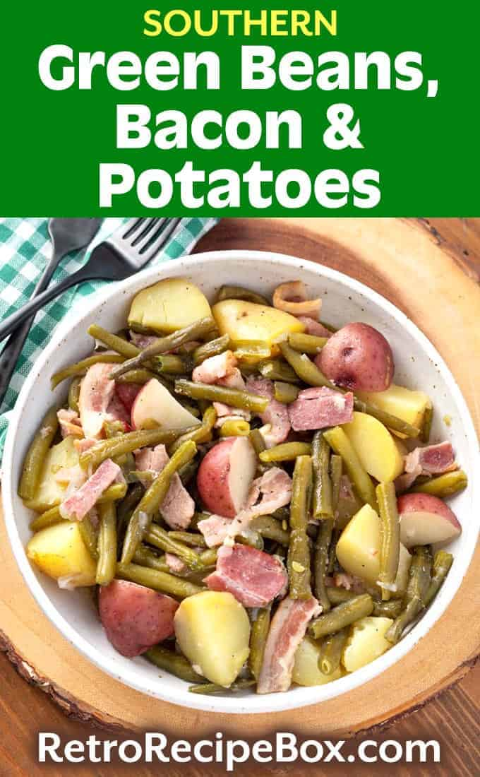 Southern Green Beans, Bacon and Potatoes pin