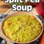 Split Pea Soup pinterest pin