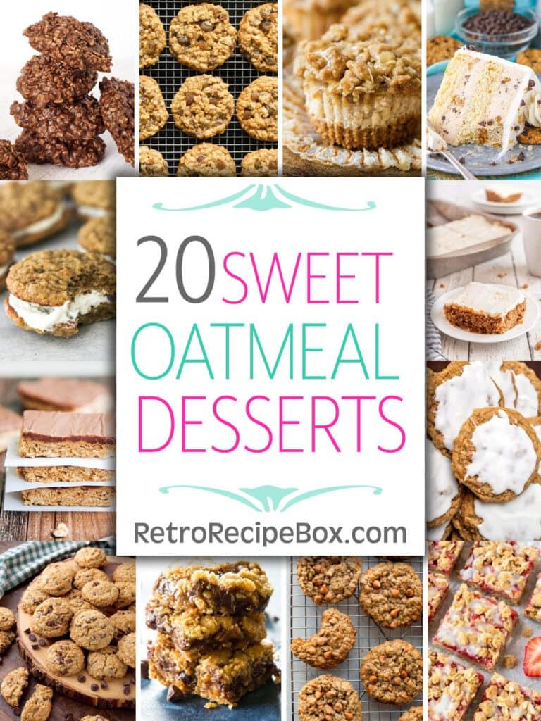 pinterest pin for 20 sweet oatmeal dessert recipes