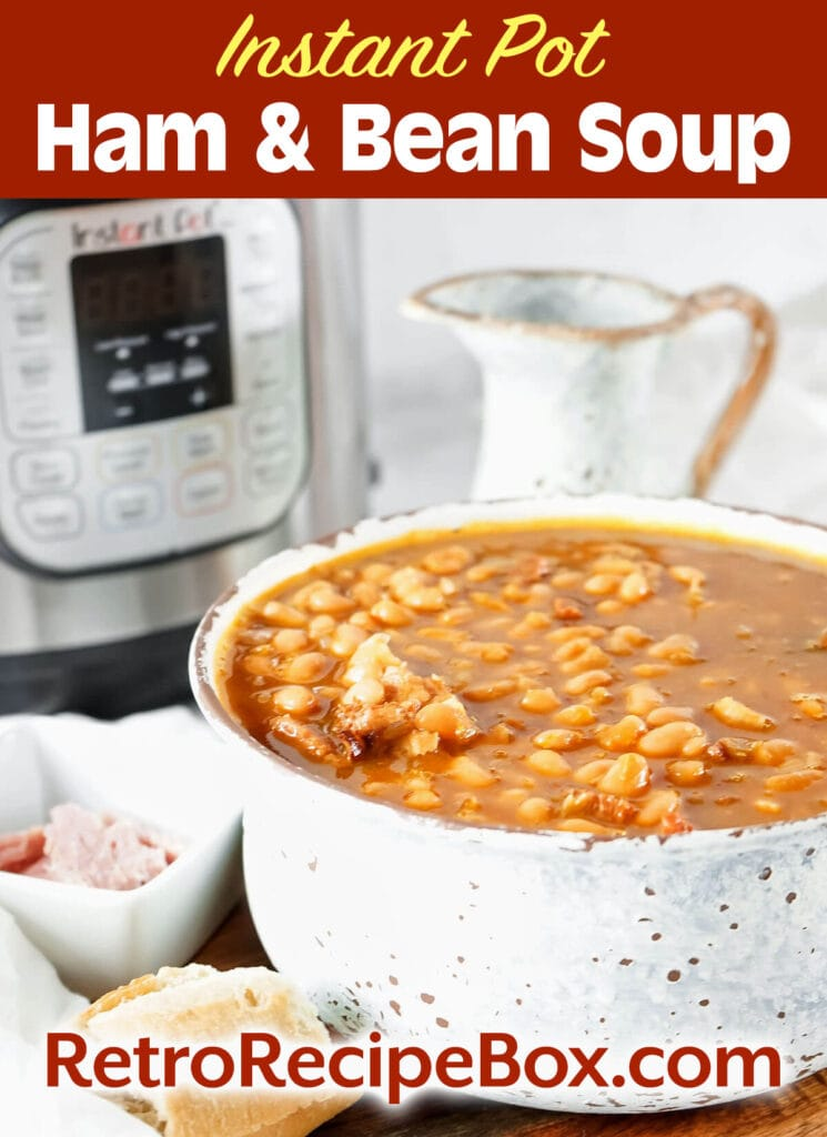 pinterest pin for IP ham and bean soup