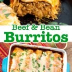 Beef and Bean Burritos collage, one cut in half on top, a pan of burritos on the bottom