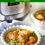 Instant Pot Meatball Soup pin