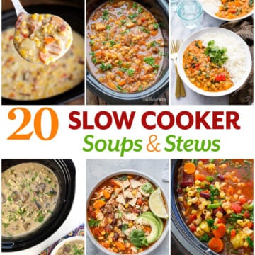 20 Slow Cooker Soups and Stews